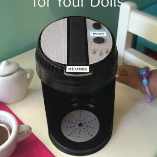 How to Make a Keurig for Your Dolls